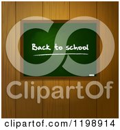 Clipart Of A Back To School Chalkboard Over Wooden Panels Royalty Free Vector Illustration by elaineitalia