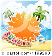 Summer Sun With Text Over A Tropical Beach And Palm Trees