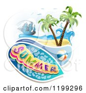 Clipart Of Summer Text Over A Tropical Beach With A Ball And Pirate Ship Royalty Free Vector Illustration by merlinul