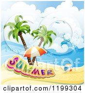 Clipart Of A Ball And Beach Umbrella With Summer Text Over A Tropical Beach And Palm Trees Royalty Free Vector Illustration by merlinul #COLLC1199304-0175