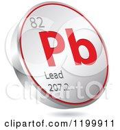 Clipart Of A 3d Floating Round Red And Silver Lead Chemical Element Icon Royalty Free Vector Illustration