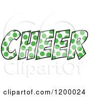 Clipart Of A Kelly Green Polka Dot CHEER Royalty Free Vector Illustration