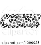 Clipart Of A Black And White Polka Dot CHEER Royalty Free Vector Illustration