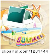 Clipart Of A Starfish Over A Beach With Instant Photos And Summer Text 2 Royalty Free Vector Illustration