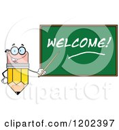 Cartoon Of A Pencil Teacher Mascot Using A Pointer Stick By A Welcome Chalk Board Royalty Free Vector Clipart