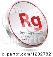 Clipart Of A 3d Floating Round Red And Silver Roentgenium Chemical Element Icon Royalty Free Vector Illustration