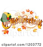 Cartoon Of Oktoberfest Text With A German Hat Over Autumn Leaves Royalty Free Vector Clipart