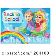 Cartoon Of Happy School Children Saying Back To School And Flying On A Pencil Over A Rainbow Royalty Free Vector Clipart by visekart