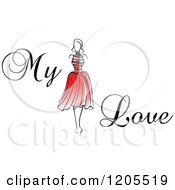 Clipart Of My Love Text With A Woman In A Red Dress Royalty Free Vector Illustration