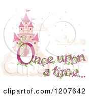 Cartoon Of A Pink Fairy Tale Sky Castle With Once Upon A Time Text Royalty Free Vector Clipart