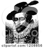 Clipart Of A Vintage Black And White Portrait Of Sir Walter Raleigh Royalty Free Vector Illustration