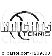 Clipart Of A Black And White Ball And KNIGHTS TENNIS Team Text Royalty Free Vector Illustration