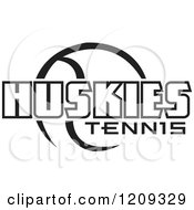 Clipart Of A Black And White Ball And HUSKIES TENNIS Team Text Royalty Free Vector Illustration