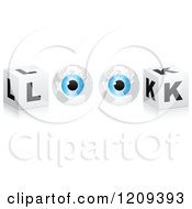 Clipart Of A Pair Of Eye Globes And Cubes Spelling The Word LOOK Royalty Free Vector Illustration