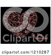Clipart Of A Pink Floral Heart And Be My Valentine Text On Black Royalty Free Vector Illustration