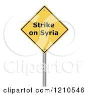 3d Strike On Syria Warning Sign