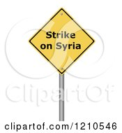 Clipart Of A 3d Strike On Syria Warning Sign Royalty Free CGI Illustration
