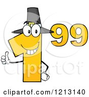 Cartoon Of A Dollar Ninety Nine Cent Mascot With A Pilgrim Hat Holding A Thumb Up Royalty Free Vector Clipart by Hit Toon