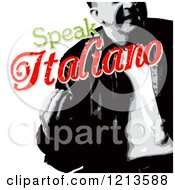 Clipart Of A Grayscale Man With Distressed Red And Green Speak Italiano Text Royalty Free Vector Illustration