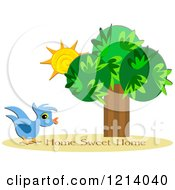 Cartoon Of A Blue Bird By Sunshine And A Tree With Home Sweet Home Text Royalty Free Vector Clipart by bpearth