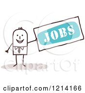 Clipart Of A Stick People Business Man Holding A Sign With The Word JOBS Royalty Free Vector Illustration