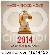 Clipart Of A Gold Chess Knight Piece With Make A Good Move 2014 In The Year Of The Horse Text Royalty Free Vector Illustration