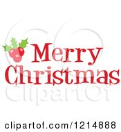 Cartoon Of A Red Merry Christmas Greeting And Holly Royalty Free Vector Clipart