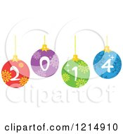 Cartoon Of A Colorful Suspended Baubles With 2014 New Year Numbers Royalty Free Vector Clipart