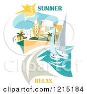 Clipart Of A Beach Scene With Sailboats Buildings And Summer Relax Text Royalty Free Vector Illustration by Eugene
