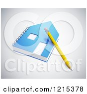 Clipart Of A 3d Pencil Resting On A Home Shaped Notepad Royalty Free Illustration by Mopic