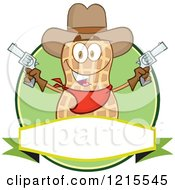 Clipart Of A Cowboy Peanut Character Holding Up Two Revolvers Over A Label Royalty Free Vector Illustration