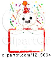 Clipart Of A Cute Polar Bear Cub Wearing A Party Hat Over A Blank Sign With Colorful Confetti Royalty Free Vector Illustration