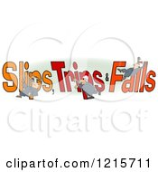 Clipart Of A Slipping Tripping And Falling Man Over Slips Trips And Falls Text Over Green And White Royalty Free Illustration