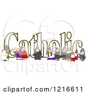 Clipart Of A The Word Catholic With A Nun Bishops And Altar Boys Royalty Free Illustration by djart