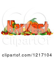 Clipart Of Produce And The Word Harvest Royalty Free Illustration
