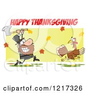 Clipart Of Happy Thanksgiving Text Over A Hungry Pilgrim Chasing A Turkey Bird With An Axe Royalty Free Vector Illustration