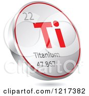 Clipart Of A 3d Floating Round Red And Silver Titanium Chemical Element Icon Royalty Free Vector Illustration