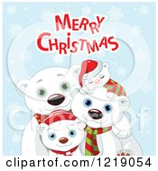 Clipart Of A Cute Polar Bear Family With Merry Christmas Text And Snowflakes Royalty Free Vector Illustration