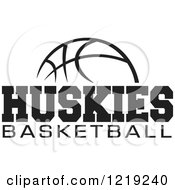 Clipart Of A Black And White Ball With HUSKIES BASKETBALL Text Royalty Free Vector Illustration by Johnny Sajem
