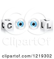Clipart Of A 3d Cubes With Blue Globe Eyballs Forming The Word COOL Royalty Free Vector Illustration