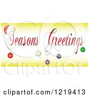 Seasons Greetings Text With A Santa Hat And Baubles