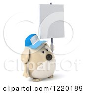 Clipart Of A 3d Chubby Dog Wearing A Baseball Cap And Holding A Sign Royalty Free Illustration