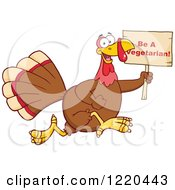 Clipart Of A Happy Thanksgiving Turkey Bird Running With A Be A Vegetarian Sign Royalty Free Vector Illustration