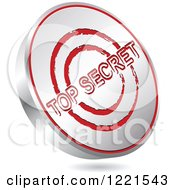 Clipart Of A 3d Floating Silver And Red Top Secret Icon Royalty Free Vector Illustration