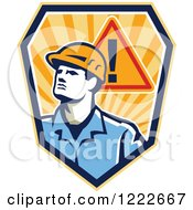 Clipart Of A Retro Construction Worker Man With A Warning Sign Over A Shield Of Rays Royalty Free Vector Illustration