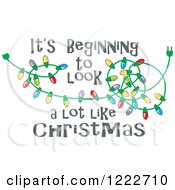 Clipart Of A Tangled Lights With Its Beginning To Look A Lot Like Christmas Text Royalty Free Vector Illustration by Johnny Sajem
