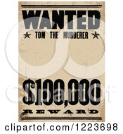 Clipart Of A Vintage Wanted Tom The Murderer Poster Royalty Free Vector Illustration by BestVector