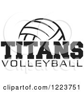 Clipart Of A Black And White Ball With TITANS VOLLEYBALL Text Royalty Free Vector Illustration