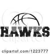 Clipart Of A Black And White Basketball With HAWKS Text Royalty Free Vector Illustration
