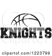 Clipart Of A Black And White Basketball With KNIGHTS Text Royalty Free Vector Illustration